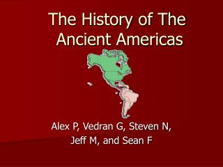 The History of The Ancient Americas