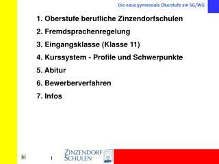 1. Oberstufe berufliche Zinzendorfschulen
