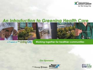 An Introduction to Greening Health Care