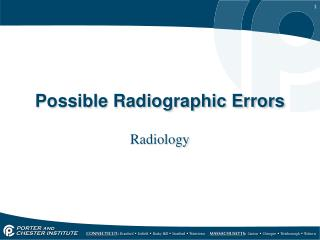 Possible Radiographic Errors