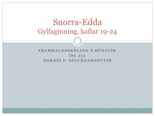 Snorra-Edda Gylfaginning, kaflar 19-24