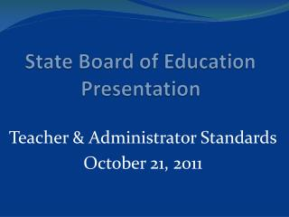 State Board of Education Presentation
