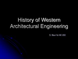 History of Western Architectural Engineering