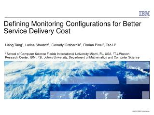 Defining Monitoring Configurations for Better Service Delivery Cost