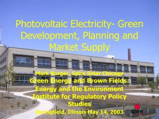 Photovoltaic Electricity- Green Development, Planning and Market Supply