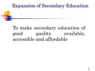 Expansion of Secondary Education