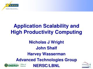Application Scalability and High Productivity Computing