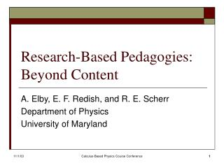 Research-Based Pedagogies:  Beyond Content