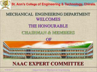 MECHANICAL  ENGINEERING DEPARTMENT          WELCOMES  THE HONOURABLE  CHAIRMAN & MEMBERS  OF