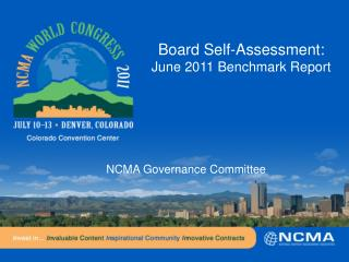 Board Self-Assessment:  June 2011 Benchmark Report