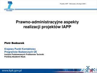 Prawno-administracyjne aspekty realizacji projektów IAPP