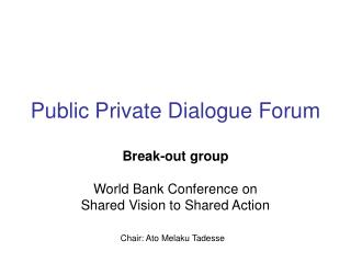 Public Private Dialogue Forum
