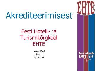 Akrediteerimi s e st Eesti Hotelli- ja Turismikõrgkool EHTE