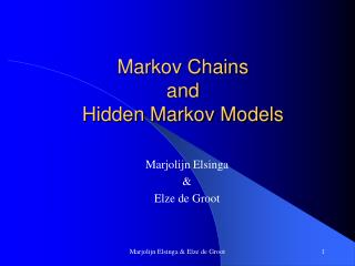 Markov Chains  and  Hidden Markov Models