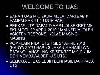 WELCOME TO UAS