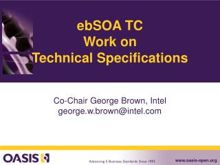 ebSOA TC Work on Technical Specifications