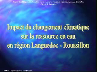 Impact du changement climatique sur la ressource en eau en région Languedoc - Roussillon