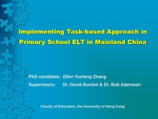 Implementing Task-based Approach in Primary School ELT in Mainland China