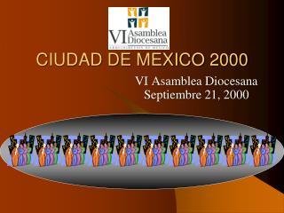 CIUDAD DE  MEXICO  2000