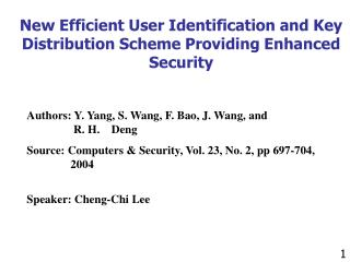 New Efficient User Identification and Key Distribution Scheme Providing Enhanced Security