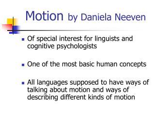 Motion  by Daniela Neeven
