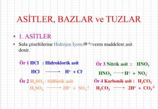 ASİTLER, BAZLAR ve TUZLAR