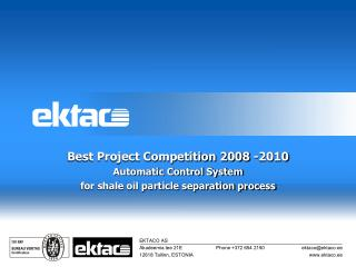 Best Project Competition 200 8  -20 10 Automatic Control System