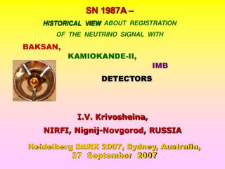 SN 1987A –  HISTORICAL  VIEW   ABOUT  REGISTRATION OF  THE  NEUTRINO  SIGNAL  WITH