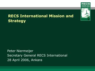 RECS International Mission and Strategy