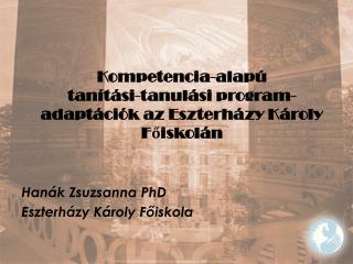 Kompetencia-alapú  tanítási-tanulási program-adaptációk az Eszterházy Károly Főiskolán