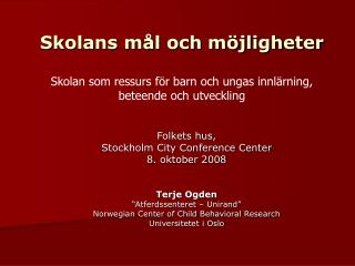 Folkets hus,  Stockholm City Conference Center 8. oktober 2008 Terje Ogden