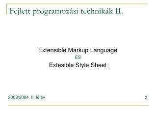 Fejlett programozási technikák II.