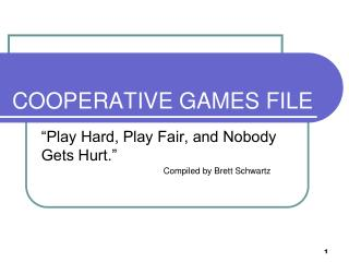 COOPERATIVE GAMES FILE