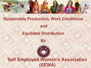 Self  Employed  Women's Association (SEWA)