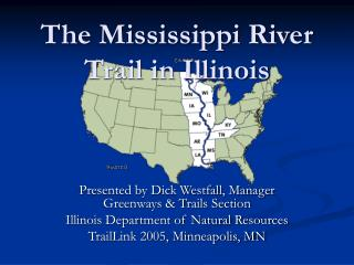 The Mississippi River Trail in Illinois