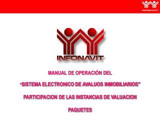 """MANUAL  DE OPERACIÓN DEL """" SISTEMA  ELECTRONICO  DE AVALUOS INMOBILIARIO S"""""""