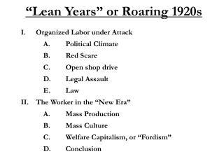 """""""Lean Years"""" or Roaring 1920s"""