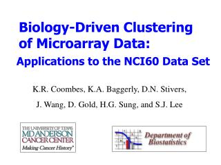 Biology-Driven Clustering of Microarray Data: