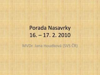 Porada Nasavrky 16. – 17. 2. 2010