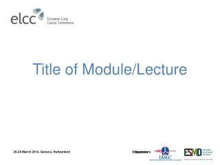 Title of Module/Lecture