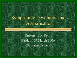 Symposium: Devolution and Diversification