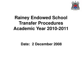 Rainey Endowed School Transfer Procedures  Academic Year 2010-2011