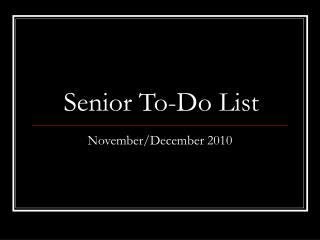 Senior To-Do List