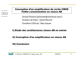I) Etude des architectures classe AB en entrée II) Conception d'un amplificateur en classe AB