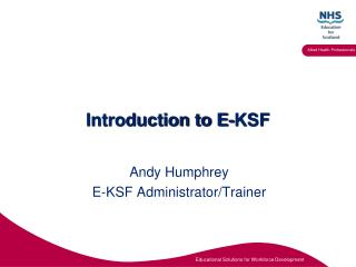 Introduction to E-KSF