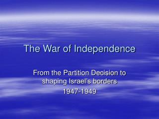 The War of Independence