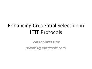Enhancing Credential Selection in IETF Protocols