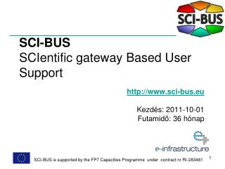 SCI-BUS SCIentific gateway Based User Support
