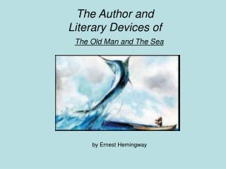 The Old Man and the Sea Literary Devices