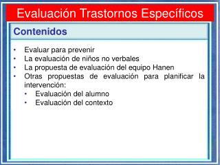 Evaluación Trastornos Específicos